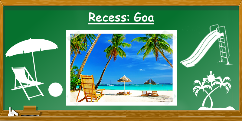 Go Goa for recess