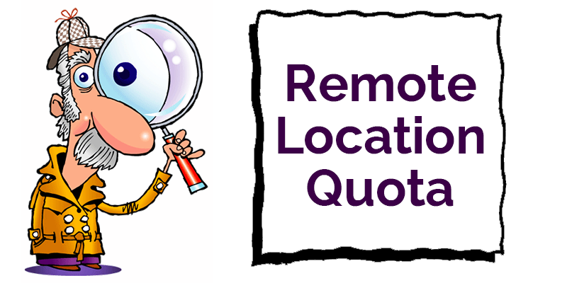 Remote location quota