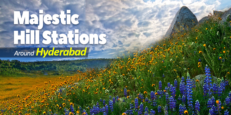 Hill Stations near Hyderabad