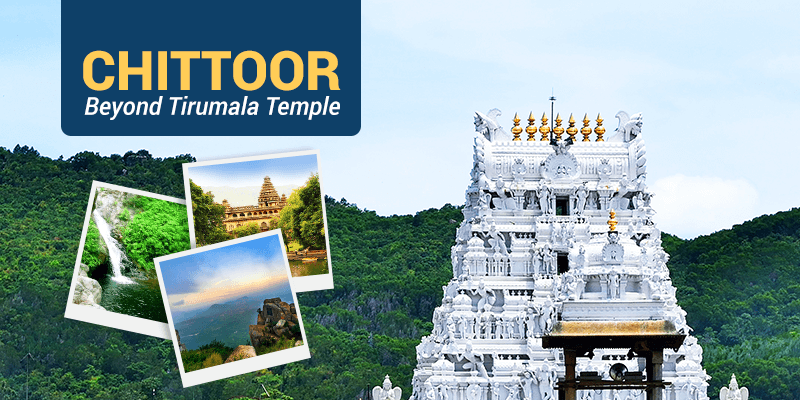 Tourist attractions of Chittoor