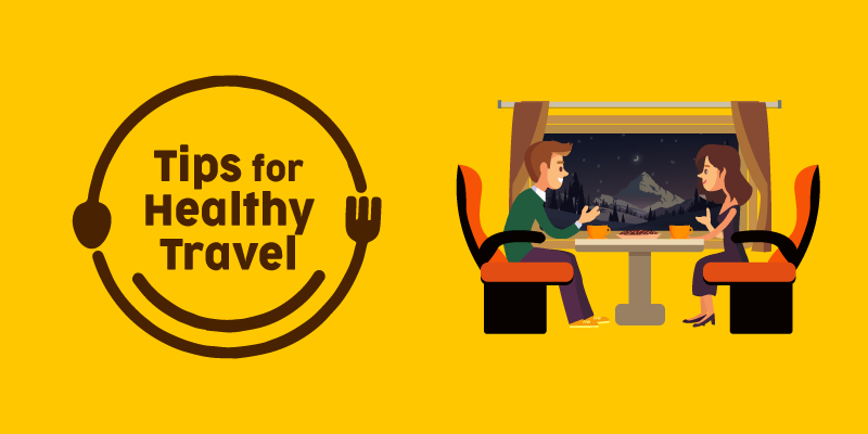 Tips to eat right while travelling