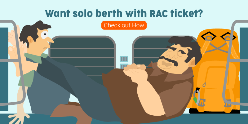 A Look through some unknown RAC Ticket rules - RailYatri Blog