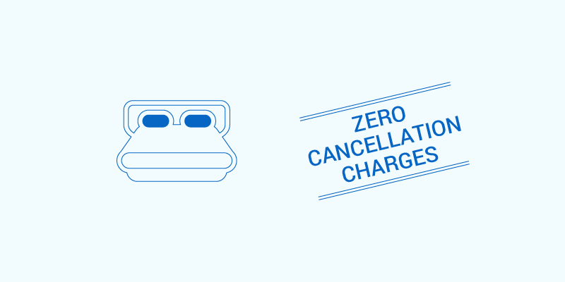 Zero Cancellation Fee